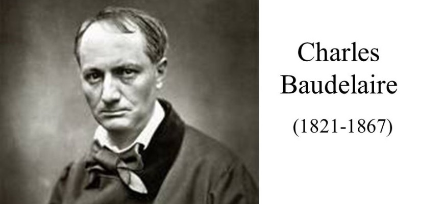 Charles Baudelaire ( )