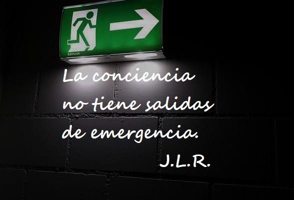 La conciencia...